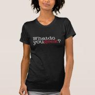 What do you geek? shirts