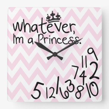 Whatever, I'm a Princess - pink and white chevron Square Wall Clock
