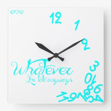 Whatever, I'm Late Anyways - White and Mint Blue Square Wall Clock