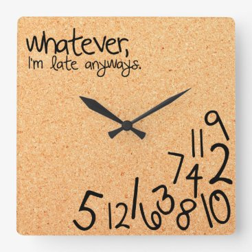 whatever, i'm late anyways with cork background square wall clock