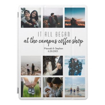 Where it All Began Love Story Photo Collage iPad Pro Cover