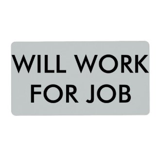 """""""Will Work for Job"""" shipping labels"""