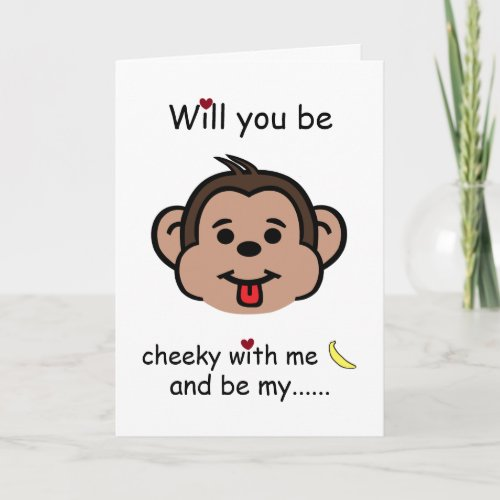 Will You Be Cheeky With Me, Valentine's Day Monkey Card