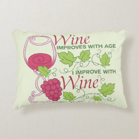Wine Improves With Age Accent Pillow