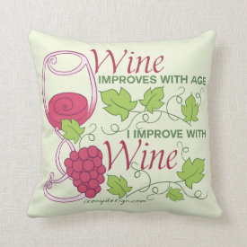 Wine Improves With Age Pillows