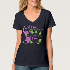 Wine Improves With Age Saying T-shirts