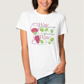 Wine Improves With Age Tshirt