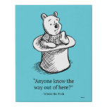 Winnie the Pooh | Anyone Know the Way Out of Here Faux Canvas Print