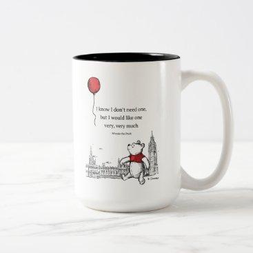 Winnie the Pooh | I Know I Don't Need One Quote Two-Tone Coffee Mug