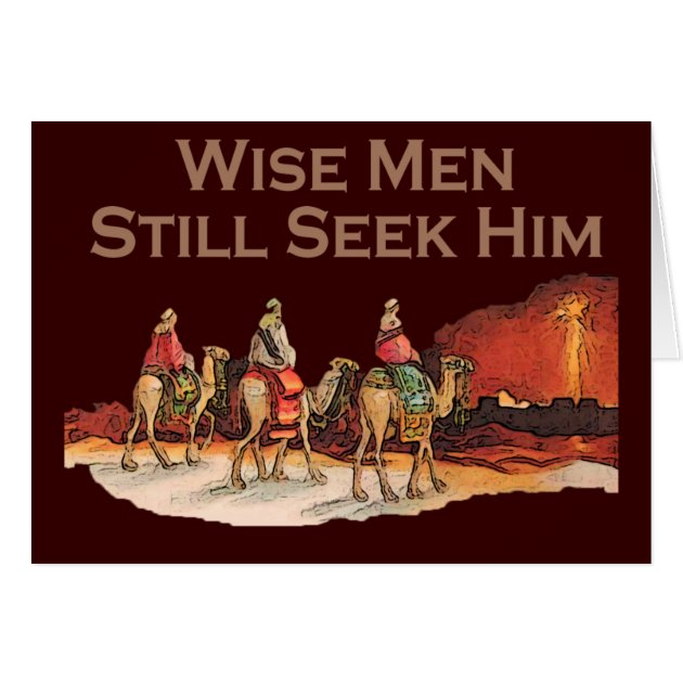 Wise Men Still Seek Him Christian Christmas Card Zazzle