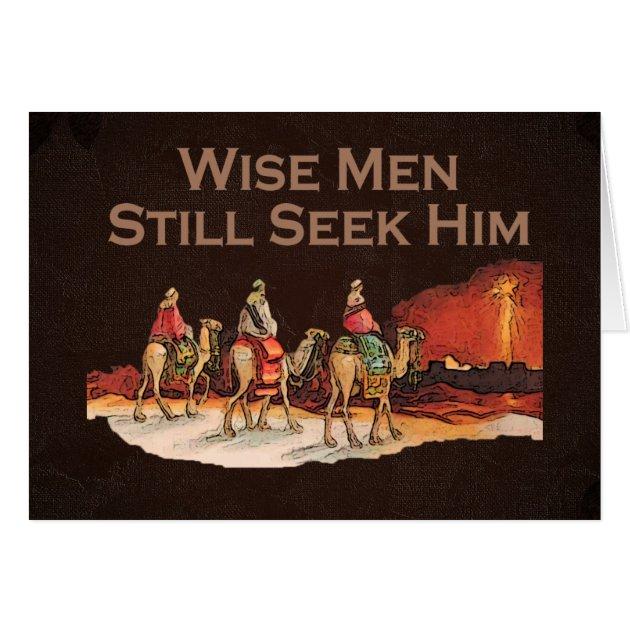 Wise Men Still Seek Him Christmas Card Zazzle