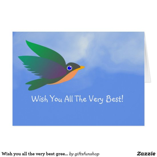 Wish you all the very best greeting card