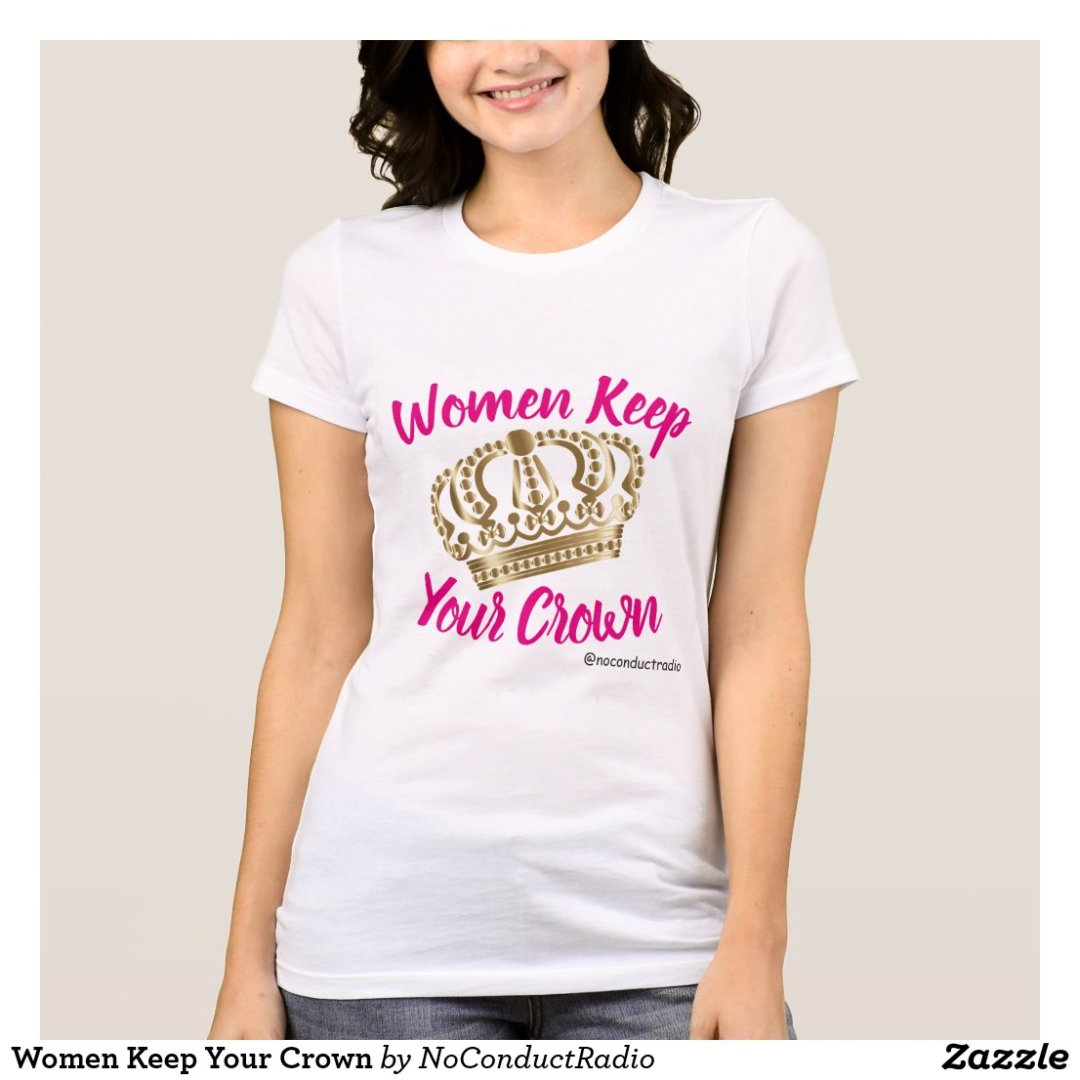 Women Keep Your Crown
