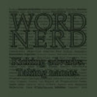 Word Game Geeks T-Shirts & Gifts - Kicking Adverbs