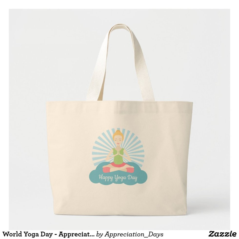 World Yoga Day - Appreciation Day Large Tote Bag