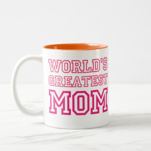 World's Greatest Mom Custom Mug