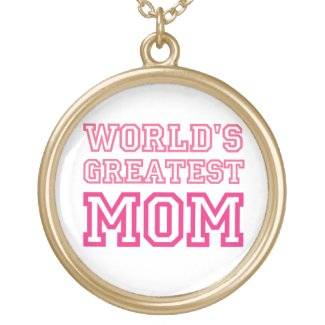 World's Greatest Mom custom necklace