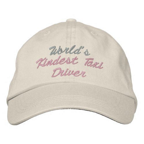 World's Kindest Taxi Driver embroideredhat