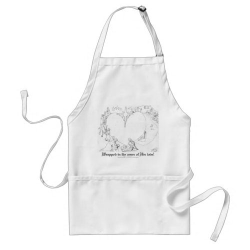 Wrapped in the arms of His Love apron