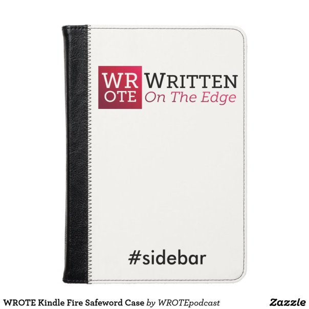 WROTE Kindle Fire Safeword Case