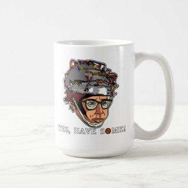 Yes Have Some! Coffee Mug