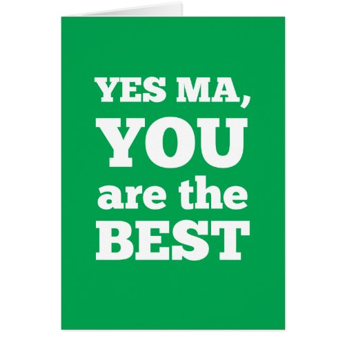 Yes Ma You Are The Best Cards