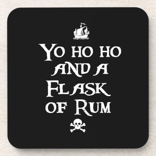 Yo ho ho and a Flask of Rum, Pirates Beverage Coaster