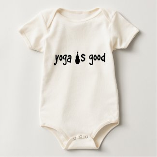Yoga is Good Organic Infant Creeper shirt