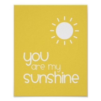 You Are My Sunshine Yellow Nursery Art Decor Posters