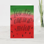 You Are One In A Melon Watermelon Valentine Pun Holiday Card