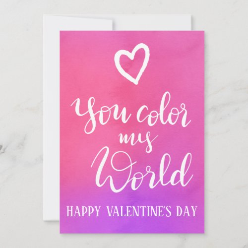 You Color My World  | Handwritten Valentines Day Holiday Card
