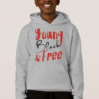 Young, Black & Free Hoodie