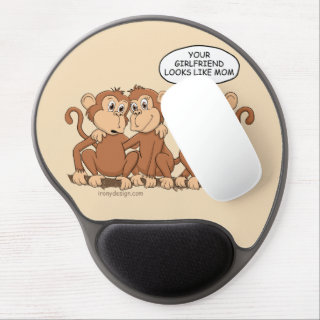 Your Girlfriend Looks Like Mom Funny Monkey Gel Mouse Pad