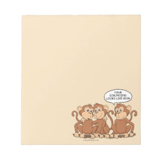Your Girlfriend Looks Like Mom Funny Monkey Notepad