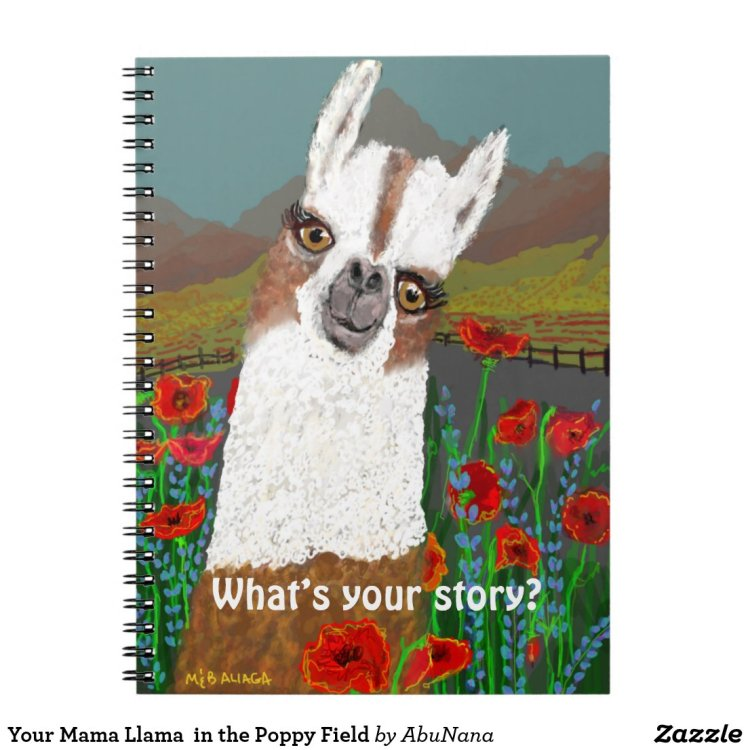 Your Mama Llama  in the Poppy Field Notebook