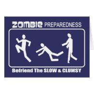 Zombie Preparedness Befriend Slow WHITE Design Cards