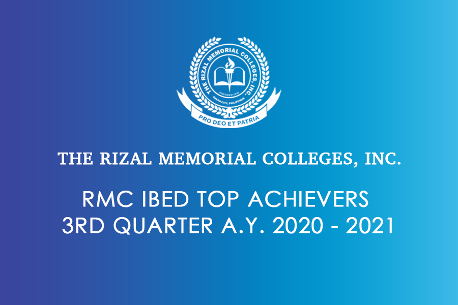 RMC IBED Top Achievers 3rd Quarter A.Y. 2020 – 2021