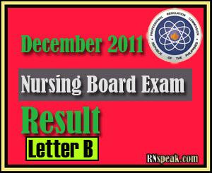 Letter B December 2011 Nursing Board Exam