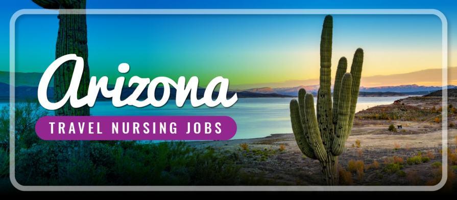 Arizonia travel nursing