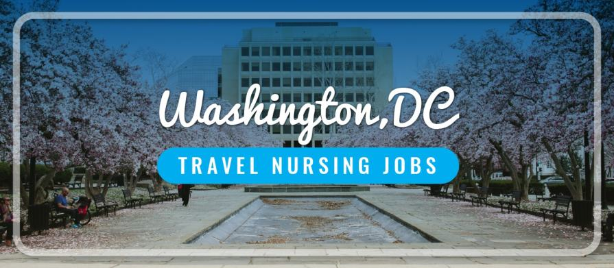 Washington DC travel nursing