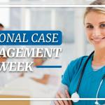 National Case Management Week