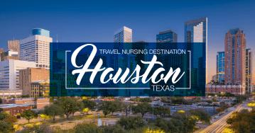 Travel Nursing Houston Texas