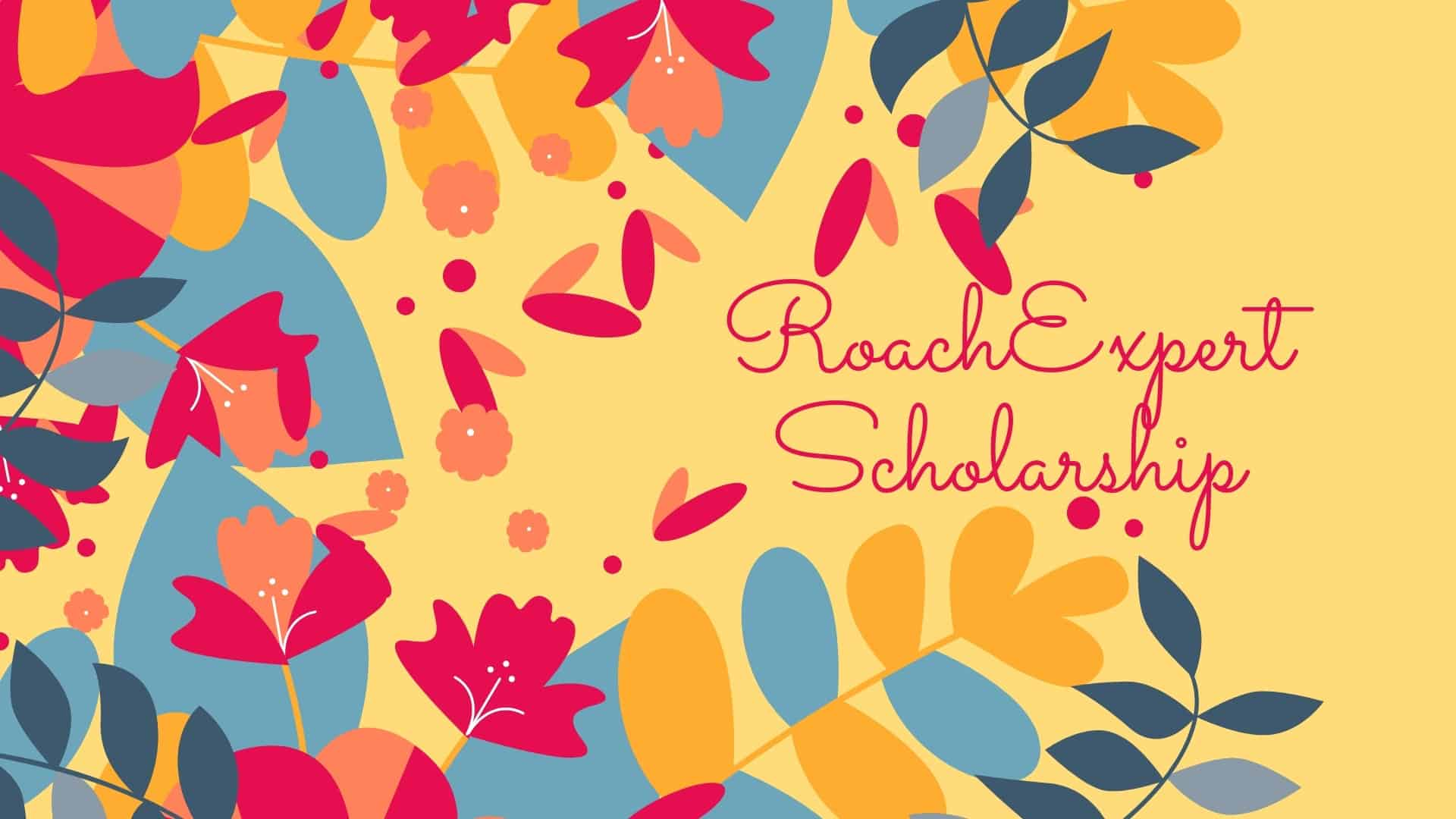 RoachExpert Scholarship