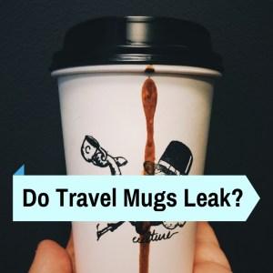 leaking travel tumbler