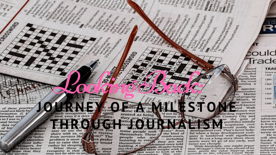 Looking Back: Journey of a MIilestone Through Journalism