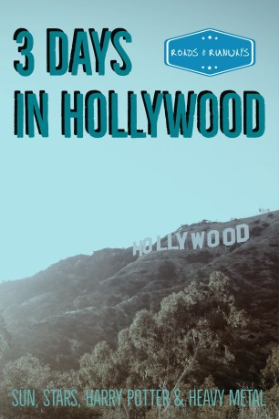 Pinterest image, 3 days in Hollywood