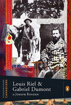 bookcover-Louis Riel and Gabriel Dumont