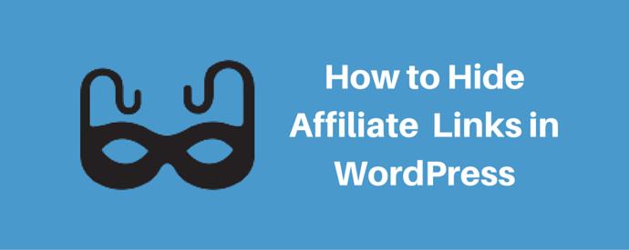 How to Hide Affiliate Links in WordPress
