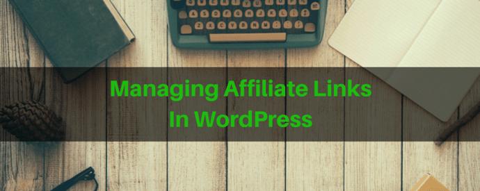 Managing Affiliate Links In WordPress