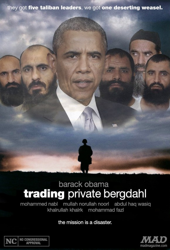 10 Reasons why Bergdahl – Gitmo Prisoner Swap Big Obama Blunder